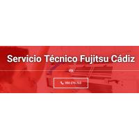 Servicio Técnico Fujitsu Cádiz 956 271 864
